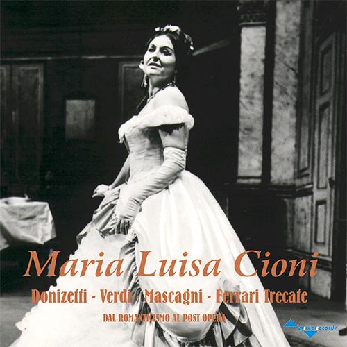 MARIA LUISA CIONI (Dal Romanticismo al Post Opera)